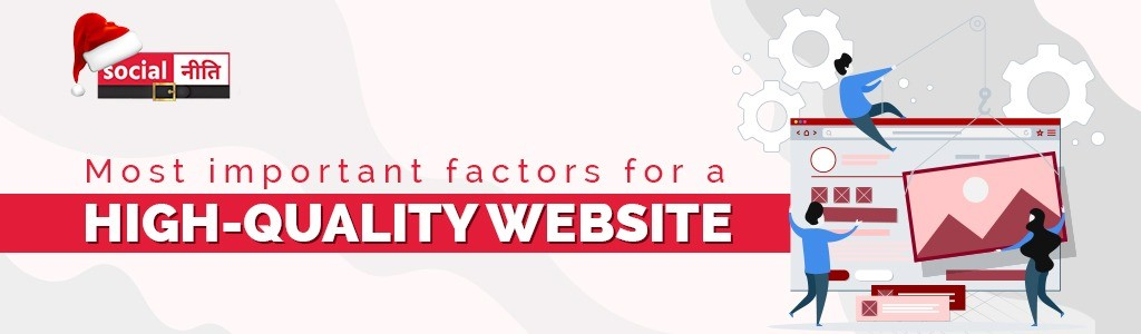 Most Important Factors For A High Quality Website